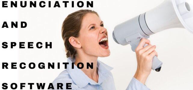 how important enunciation speech recognition softwarre