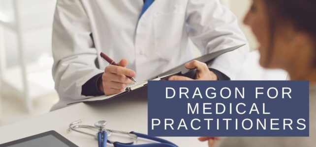 Dragon for Medical Practitioners