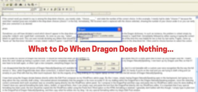 What to Do When Dragon Does Nothing…