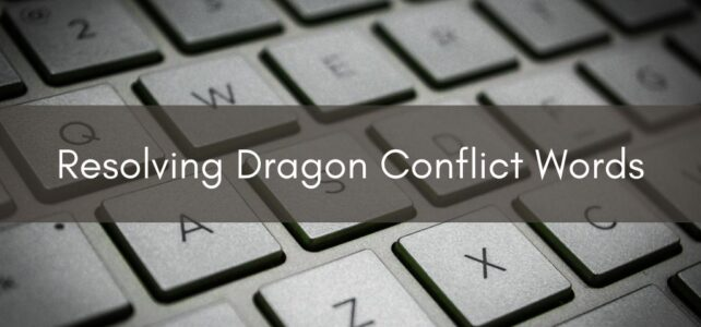 Resolving Dragon Conflict Words