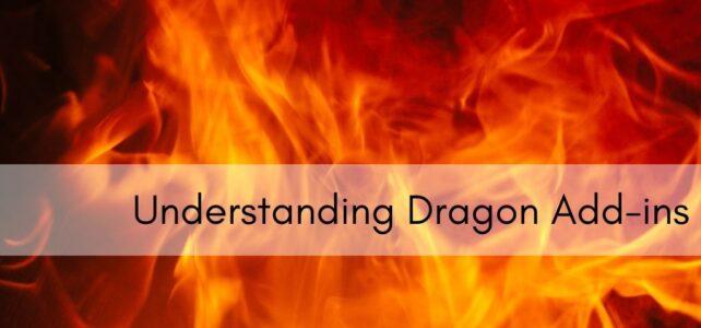 Understanding Dragon Add-ins