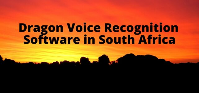 Dragon Voice Recognition Software in South Africa